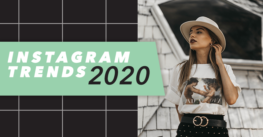 Instagram Trends for 2020 header