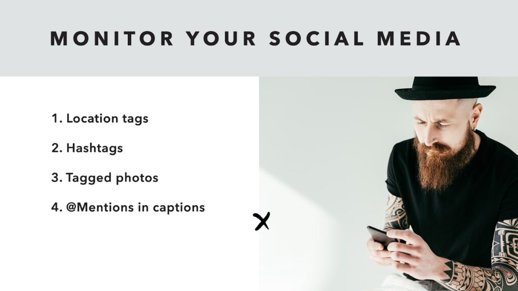 Monitor your social media accounts